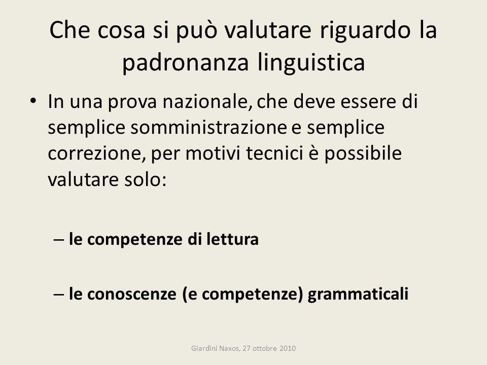 Che cosa si può valutare riguardo la padronanza linguistica