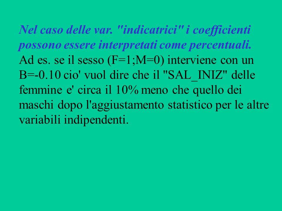 Nel caso delle var. indicatrici i coefficienti