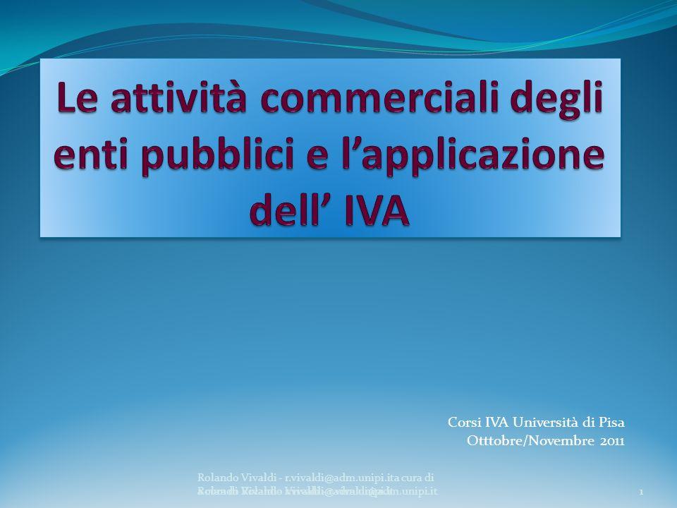 Le attività commerciali degli enti pubblici e l'applicazione dell' IVA