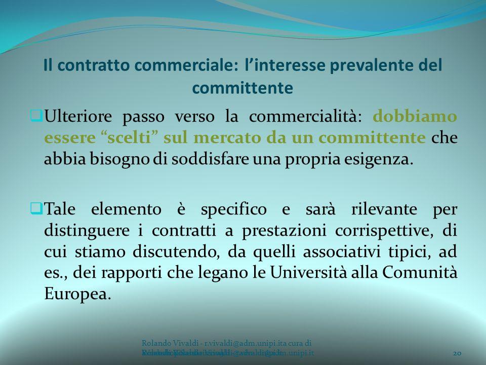 Il contratto commerciale: l'interesse prevalente del committente