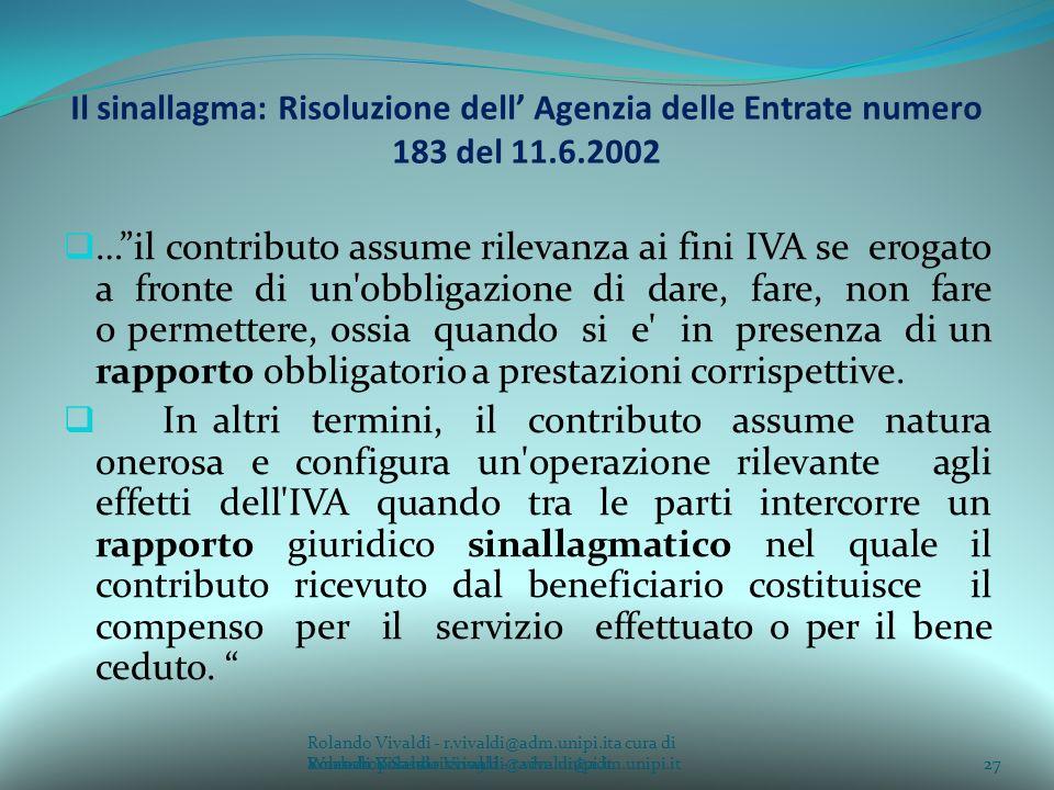 Il sinallagma: Risoluzione dell' Agenzia delle Entrate numero 183 del 11.6.2002