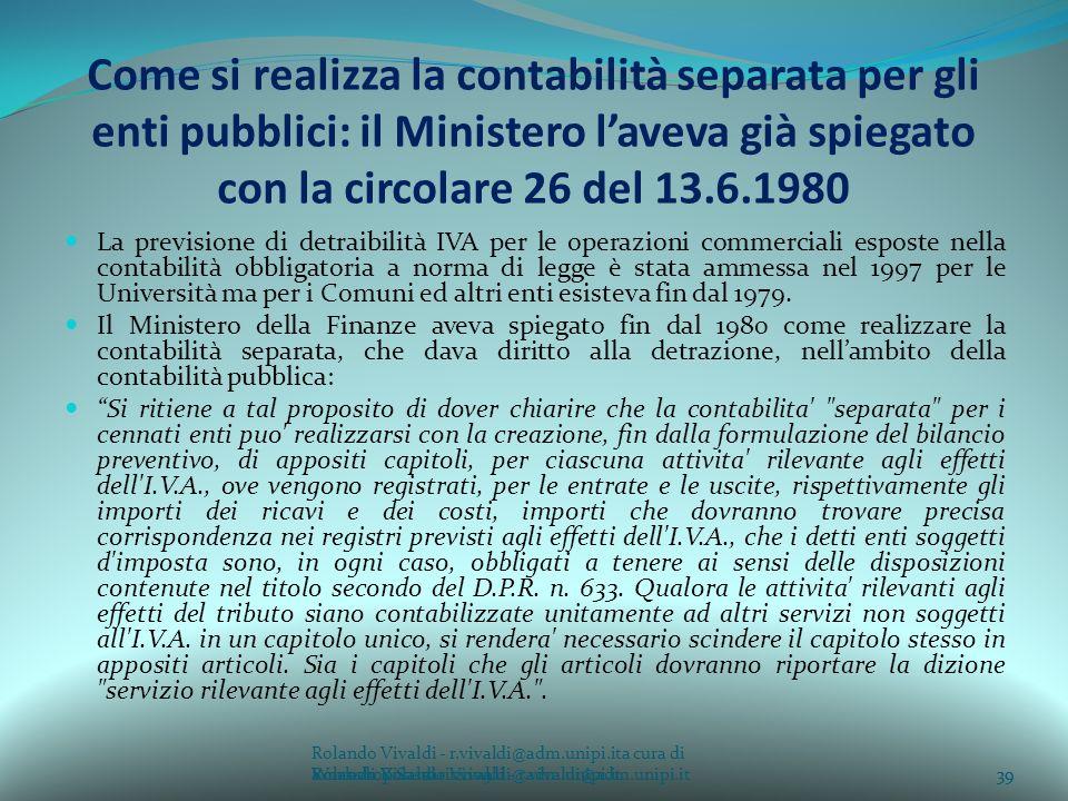 Come si realizza la contabilità separata per gli enti pubblici: il Ministero l'aveva già spiegato con la circolare 26 del 13.6.1980
