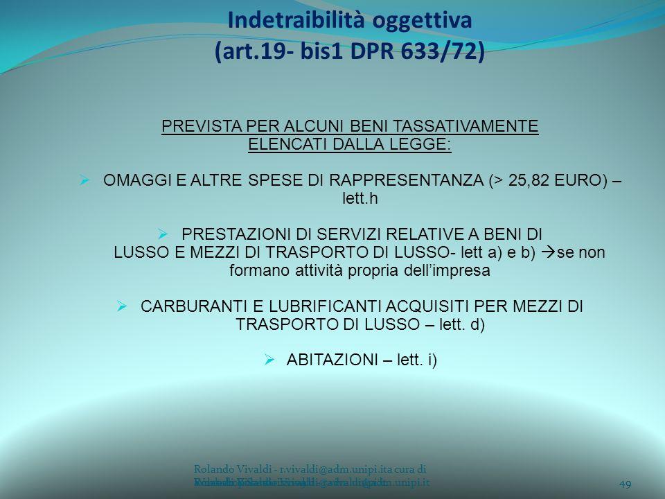 Indetraibilità oggettiva (art.19- bis1 DPR 633/72)