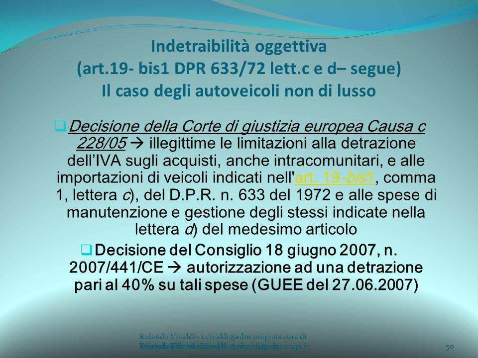 Indetraibilità oggettiva (art. 19- bis1 DPR 633/72 lett