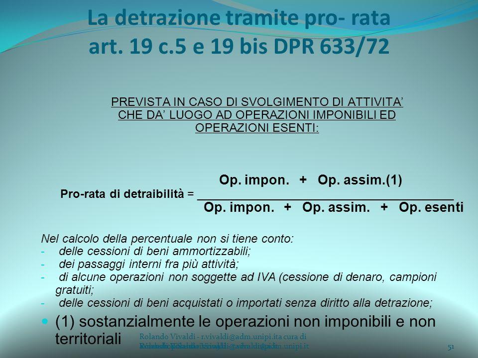 La detrazione tramite pro- rata art. 19 c.5 e 19 bis DPR 633/72