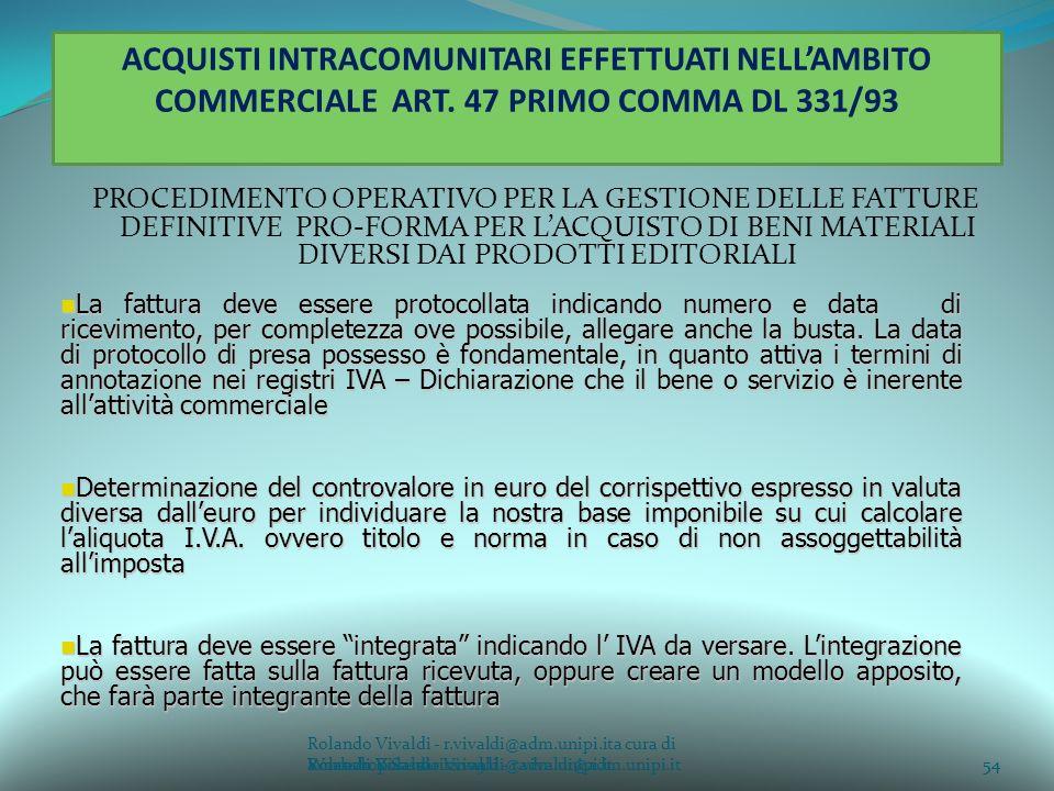 ACQUISTI INTRACOMUNITARI EFFETTUATI NELL'AMBITO COMMERCIALE ART
