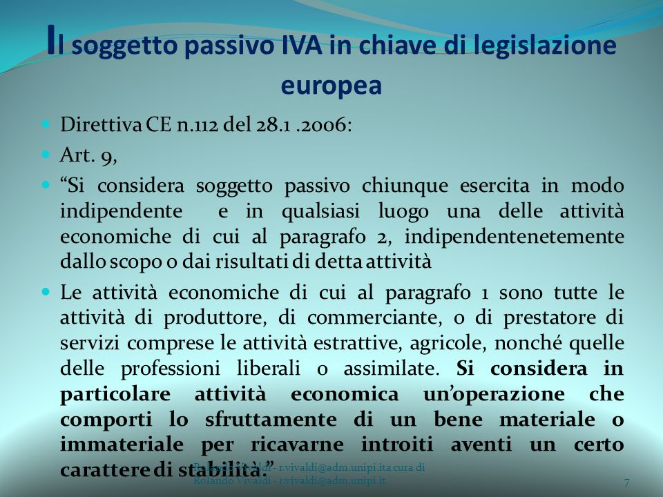 Il soggetto passivo IVA in chiave di legislazione europea