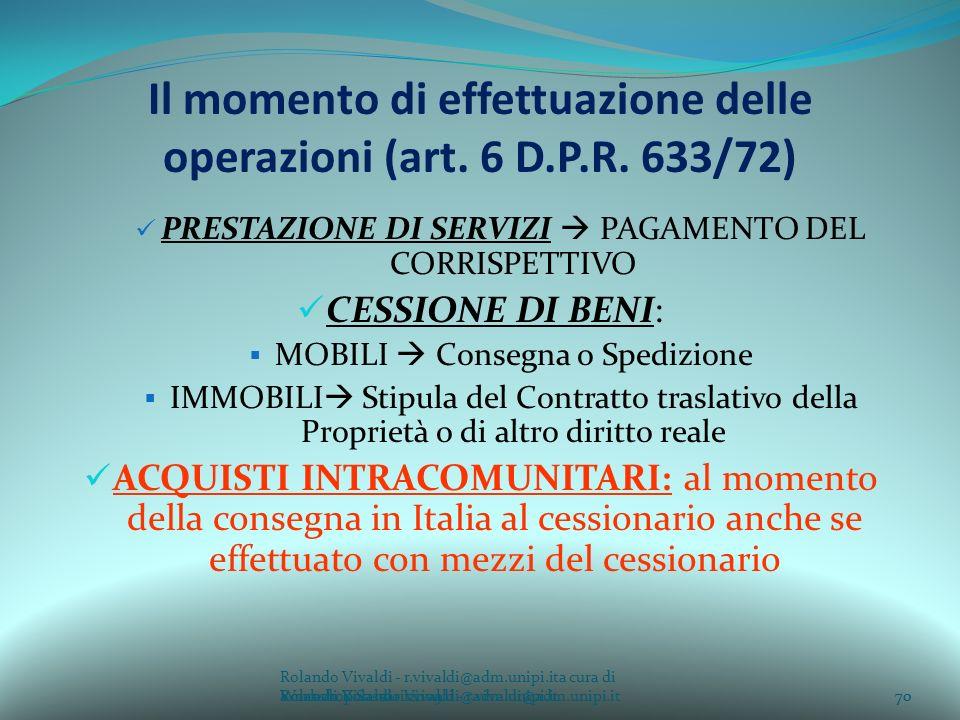 Il momento di effettuazione delle operazioni (art. 6 D.P.R. 633/72)