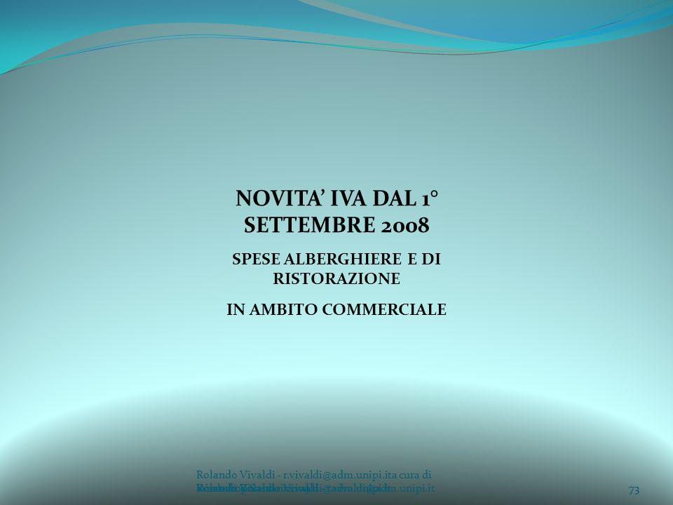 NOVITA' IVA DAL 1° SETTEMBRE 2008 SPESE ALBERGHIERE E DI RISTORAZIONE