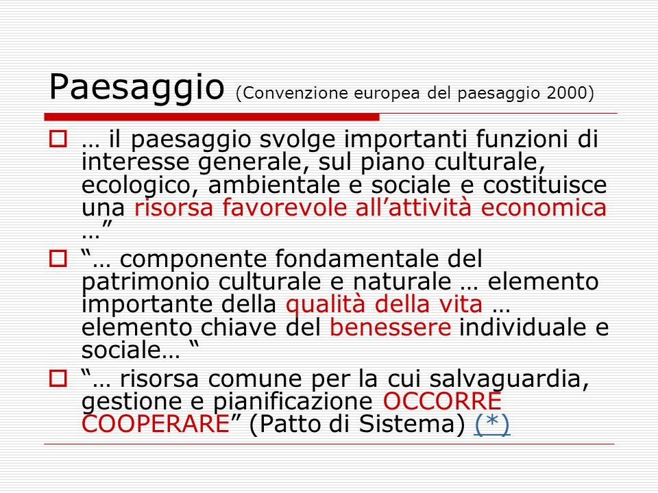 Paesaggio (Convenzione europea del paesaggio 2000)