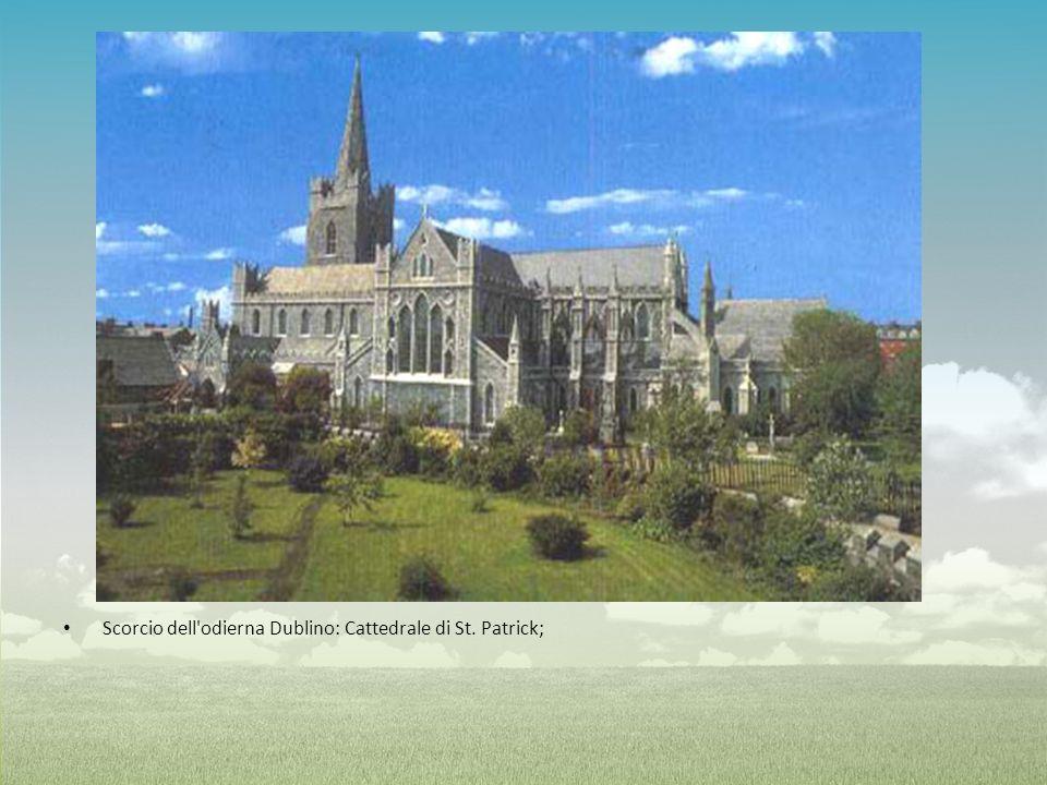 Scorcio dell odierna Dublino: Cattedrale di St. Patrick;