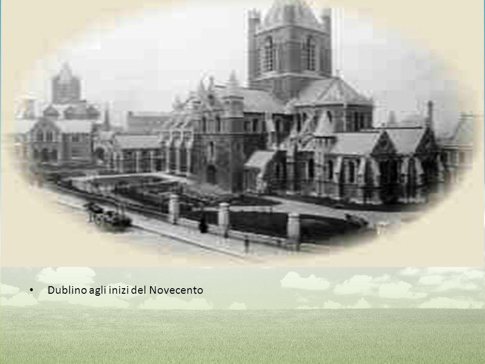 Dublino agli inizi del Novecento
