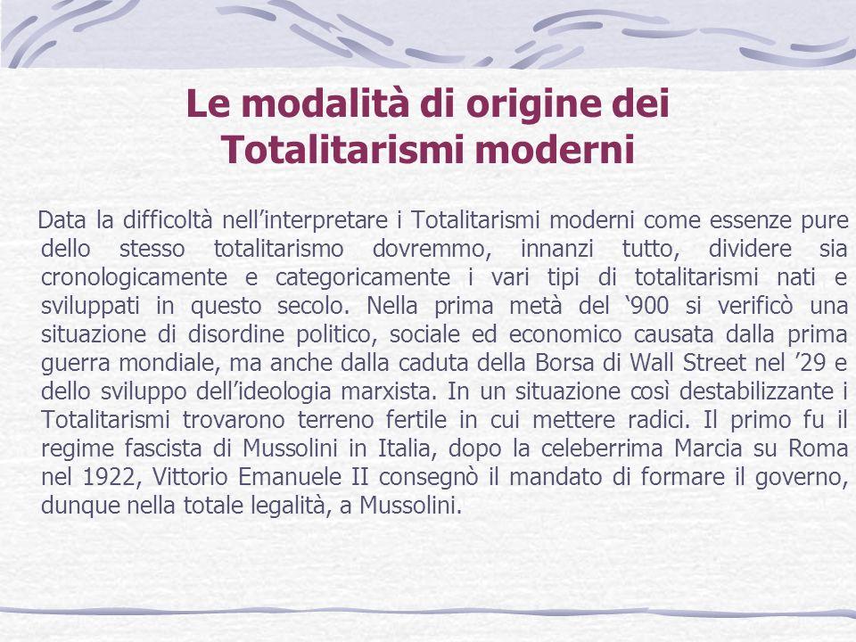 Le modalità di origine dei Totalitarismi moderni