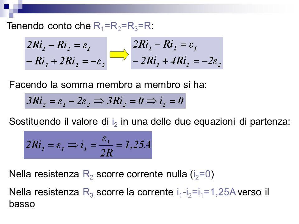 Tenendo conto che R1=R2=R3=R: