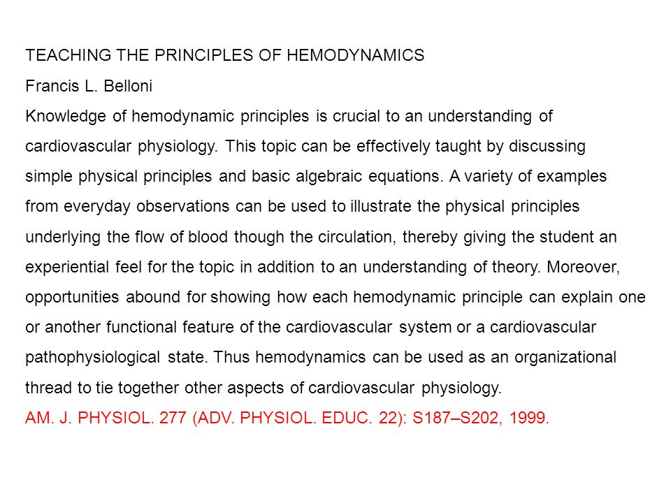 TEACHING THE PRINCIPLES OF HEMODYNAMICS