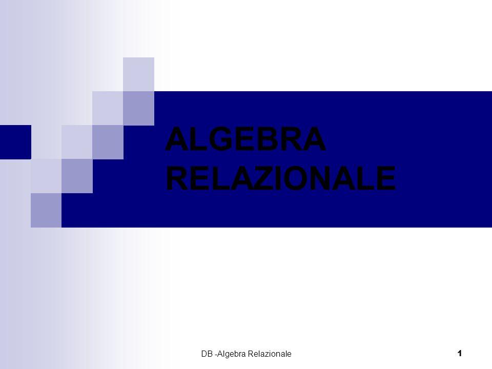 DB -Algebra Relazionale
