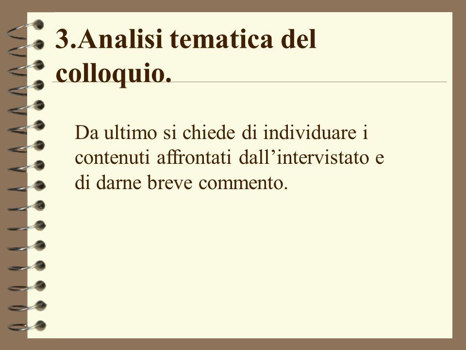 3.Analisi tematica del colloquio.