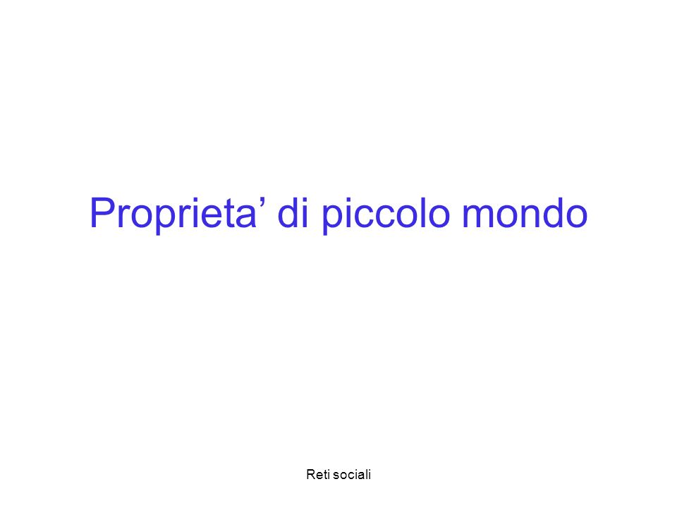 Proprieta' di piccolo mondo