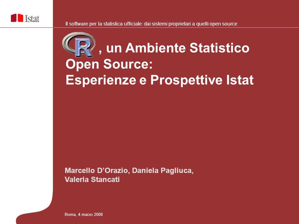 , un Ambiente Statistico Open Source: Esperienze e Prospettive Istat