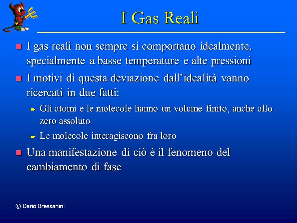 I Gas Reali I gas reali non sempre si comportano idealmente, specialmente a basse temperature e alte pressioni.