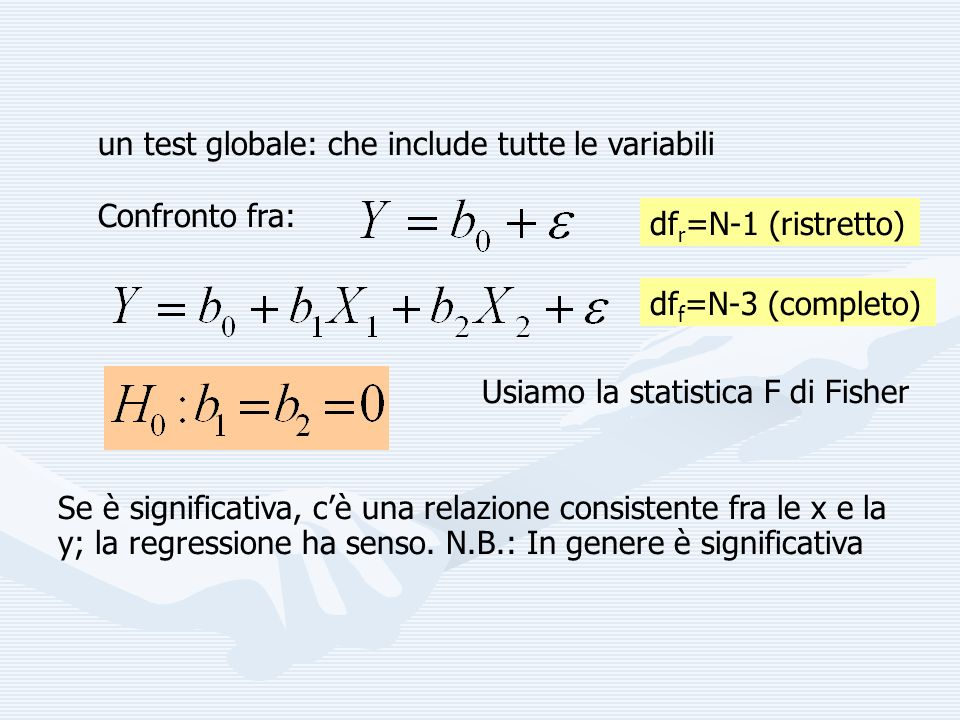 un test globale: che include tutte le variabili