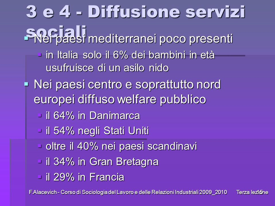 3 e 4 - Diffusione servizi sociali
