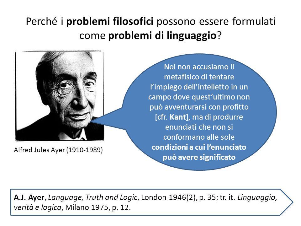 Perché i problemi filosofici possono essere formulati come problemi di linguaggio