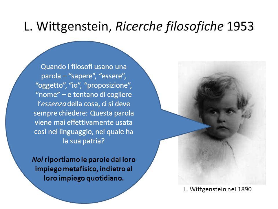 L. Wittgenstein, Ricerche filosofiche 1953