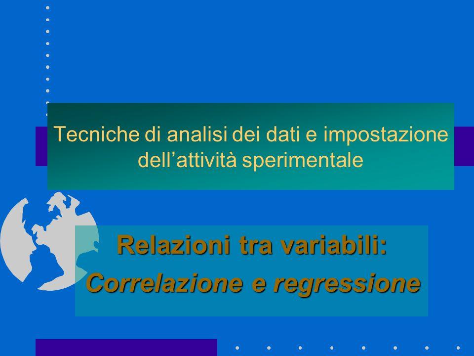 Tecniche di analisi dei dati e impostazione dell'attività sperimentale