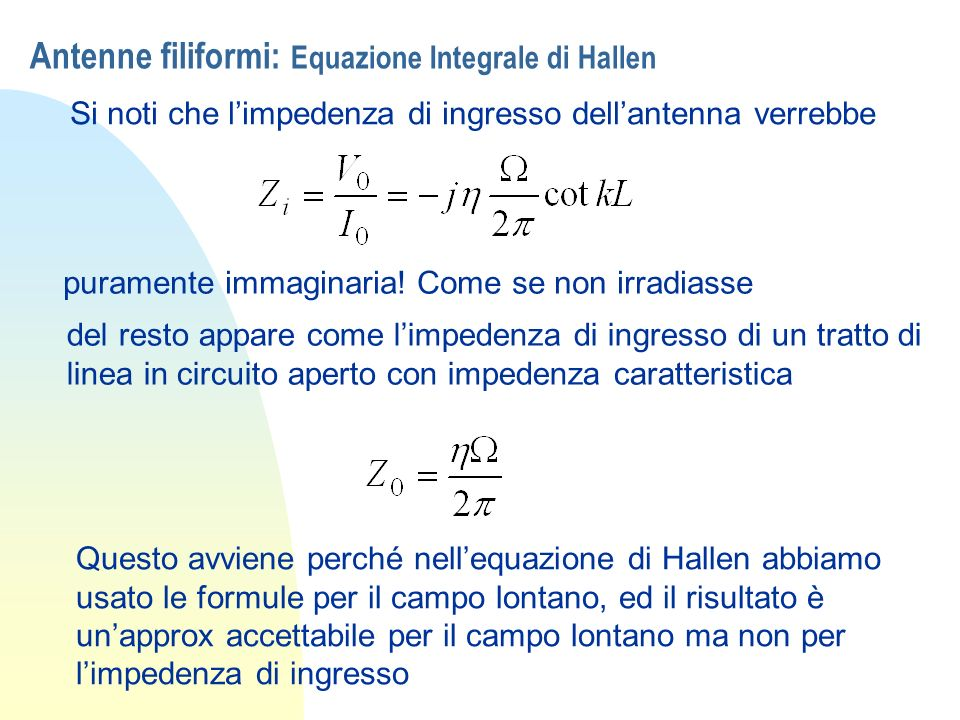Antenne filiformi: Equazione Integrale di Hallen