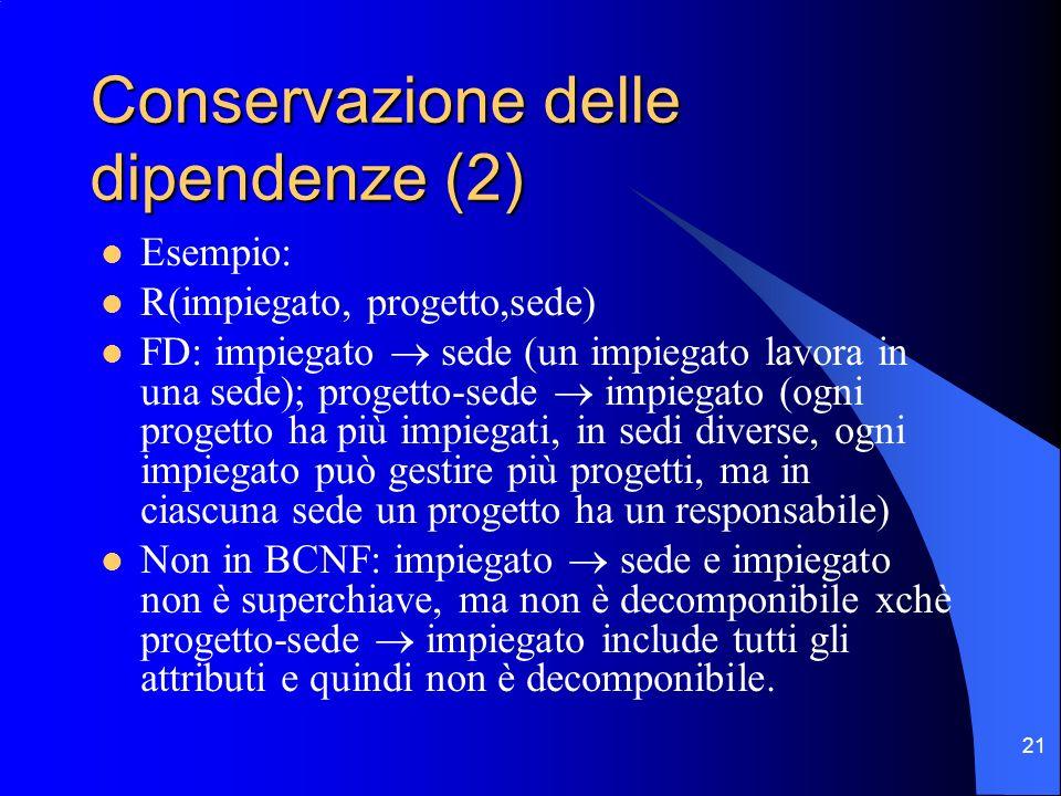 Conservazione delle dipendenze (2)