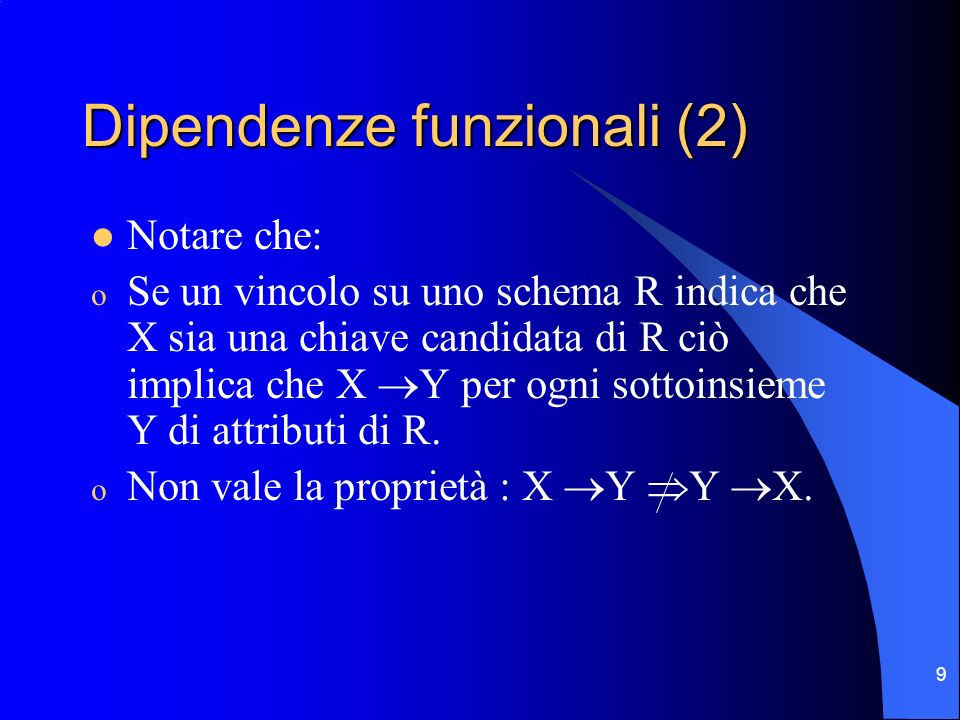 Dipendenze funzionali (2)