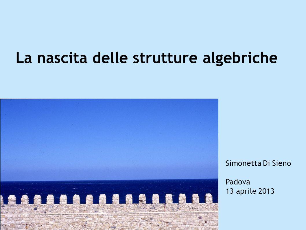 La nascita delle strutture algebriche