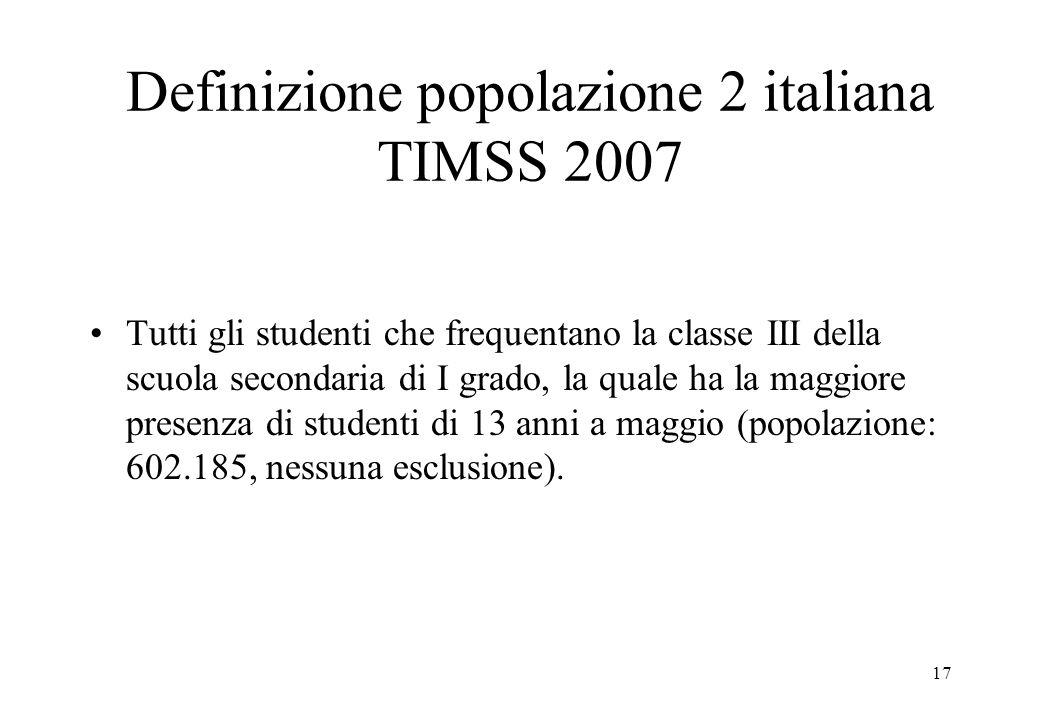 Definizione popolazione 2 italiana TIMSS 2007