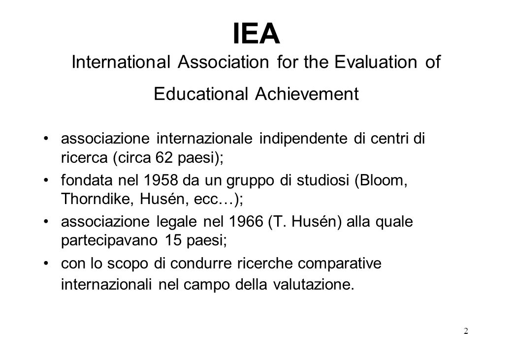 IEA International Association for the Evaluation of Educational Achievement