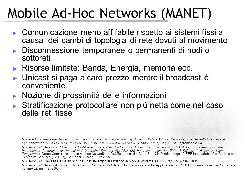 Mobile Ad-Hoc Networks (MANET)