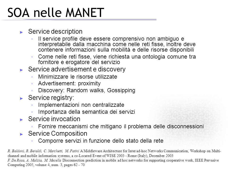 SOA nelle MANET Service description Service advertisement e discovery
