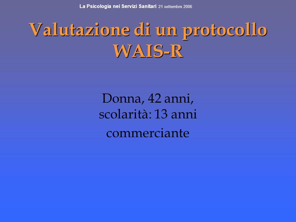 Valutazione di un protocollo WAIS-R