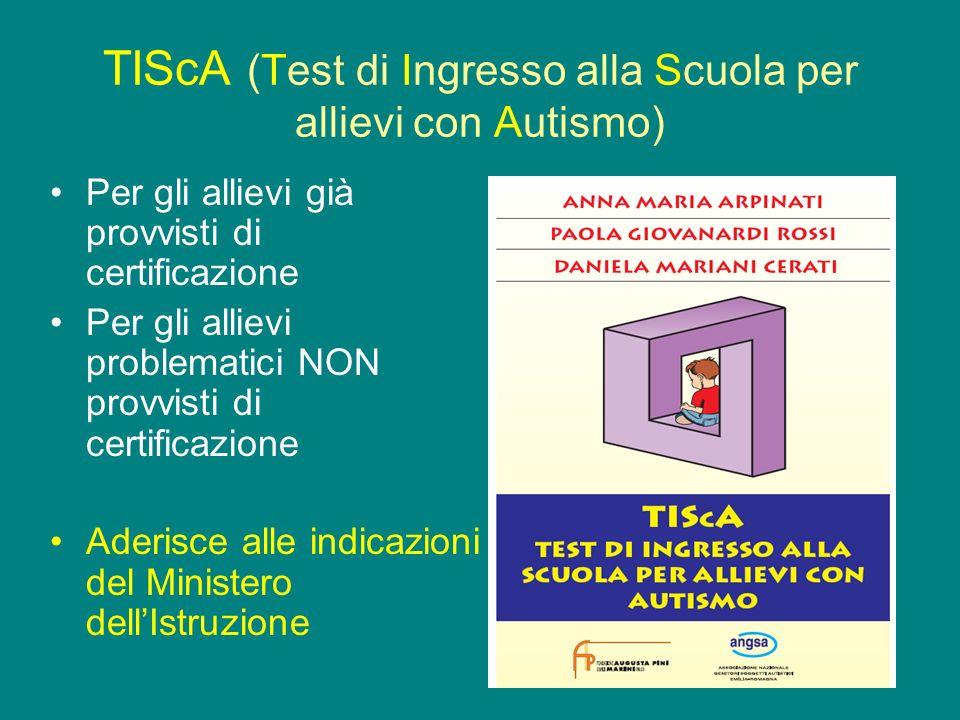 TIScA (Test di Ingresso alla Scuola per allievi con Autismo)