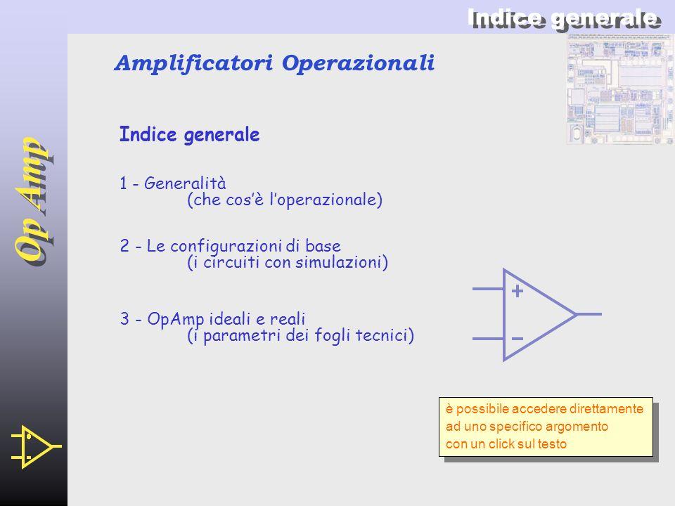 Op Amp Indice generale Amplificatori Operazionali Indice generale