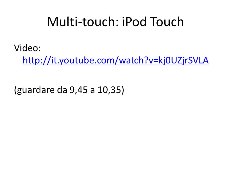 Multi-touch: iPod Touch