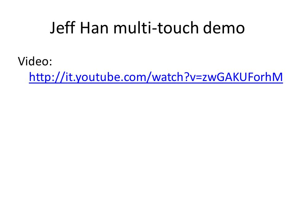 Jeff Han multi-touch demo