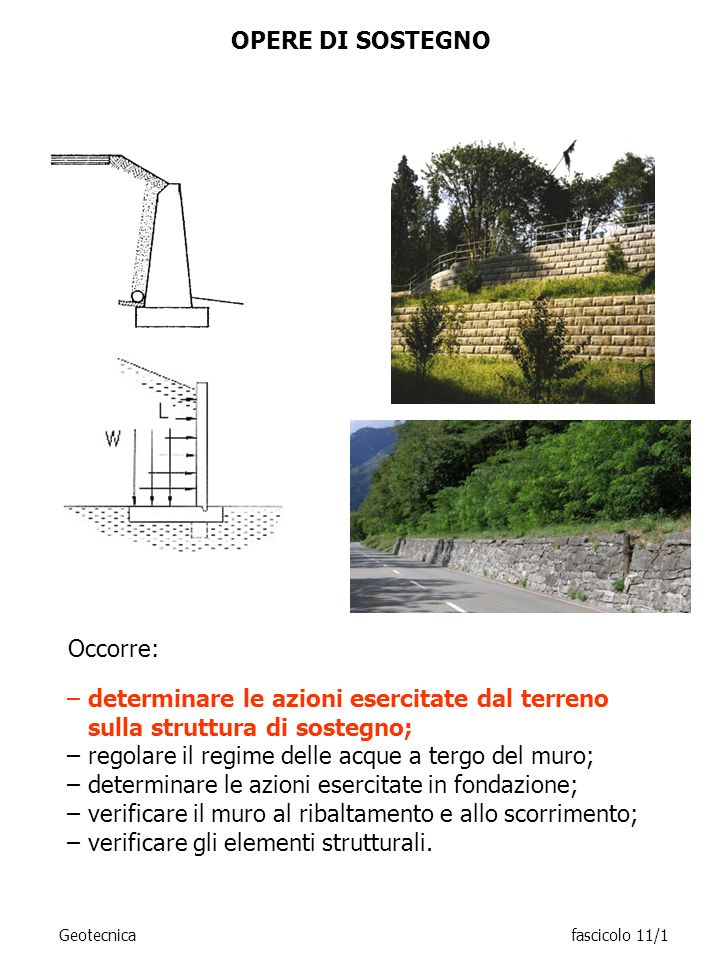 regolare il regime delle acque a tergo del muro;