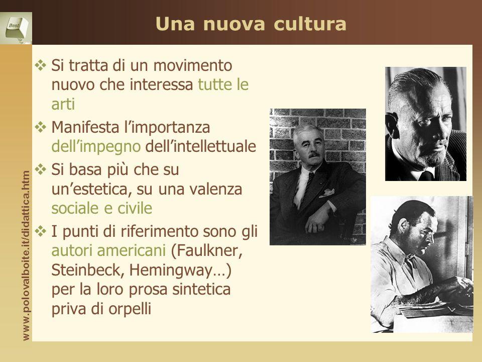 Una nuova cultura Si tratta di un movimento nuovo che interessa tutte le arti. Manifesta l'importanza dell'impegno dell'intellettuale.