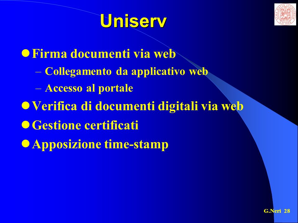 Uniserv Firma documenti via web Verifica di documenti digitali via web