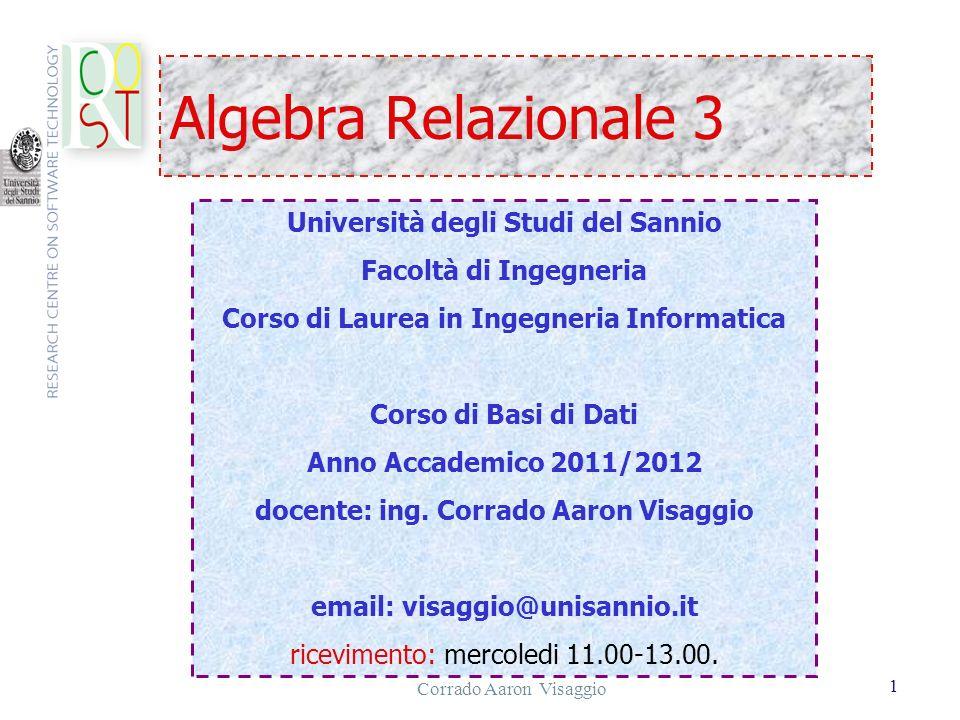 Algebra Relazionale 3 Università degli Studi del Sannio