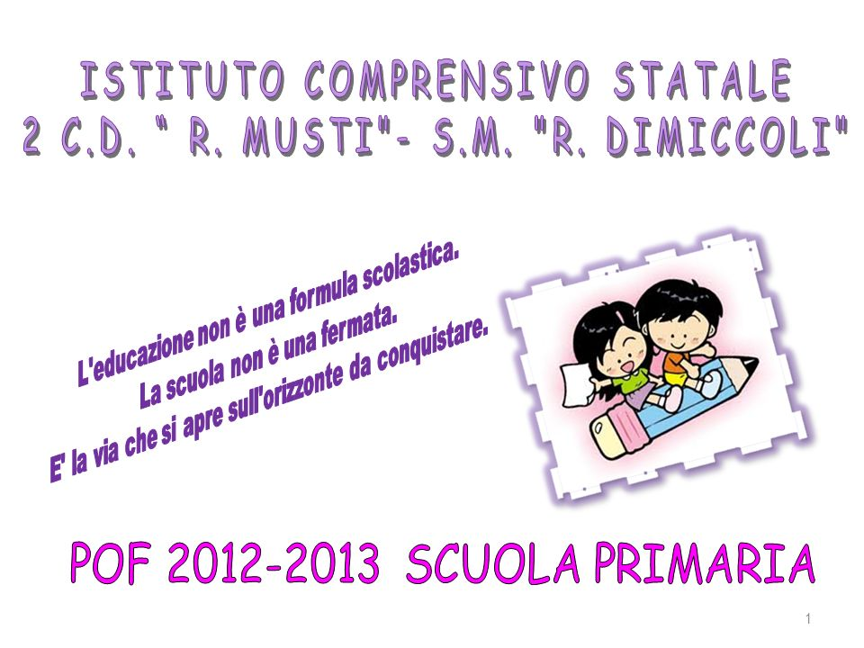 ISTITUTO COMPRENSIVO STATALE 2 C.D. R. MUSTI - S.M. R. DIMICCOLI
