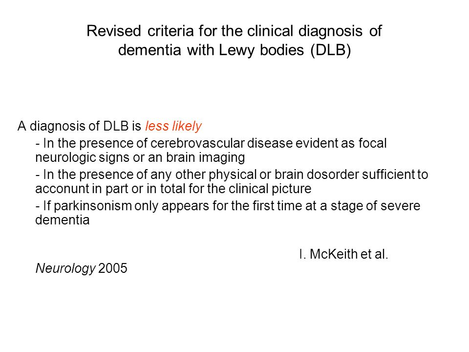 Revised criteria for the clinical diagnosis of dementia with Lewy bodies (DLB)