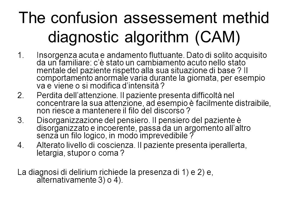 The confusion assessement methid diagnostic algorithm (CAM)