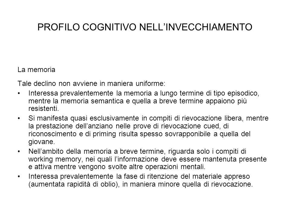PROFILO COGNITIVO NELL'INVECCHIAMENTO